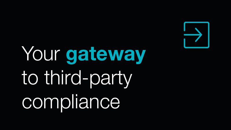 Your gateway to Third-party compliance